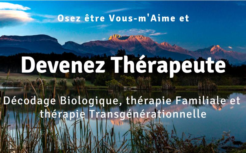 THERAPIE TRANSGENERATIONNELLE - DÉCODAGE  BIOLOGIQUE & PNLFINANCEMENT POSSIBLE *